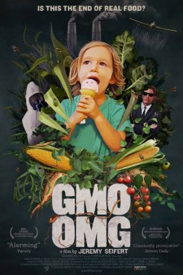 GMO OMG film - A whimsical take on Monsanto's GMO foods