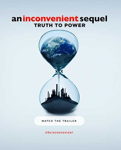 An Inconvenient Sequel - Truth to Power - Al Gore's new documentary on climate change