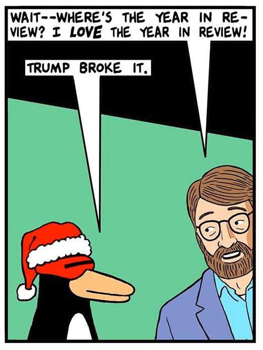 2017 year in review (Trump broke it)