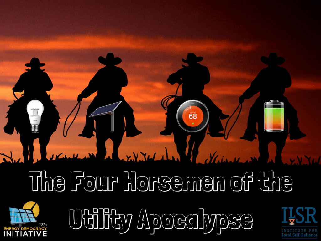 the 4 horsement of the utility apocalypse