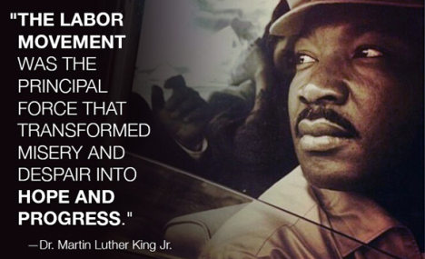 Martin Luther King and Unions