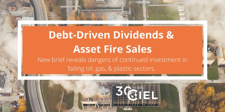 'The Game Is Up': Report says asset sales and debt-driven dividends show fossil fuel industry cannot be saved - Center for International Environmental Law (CIEL)