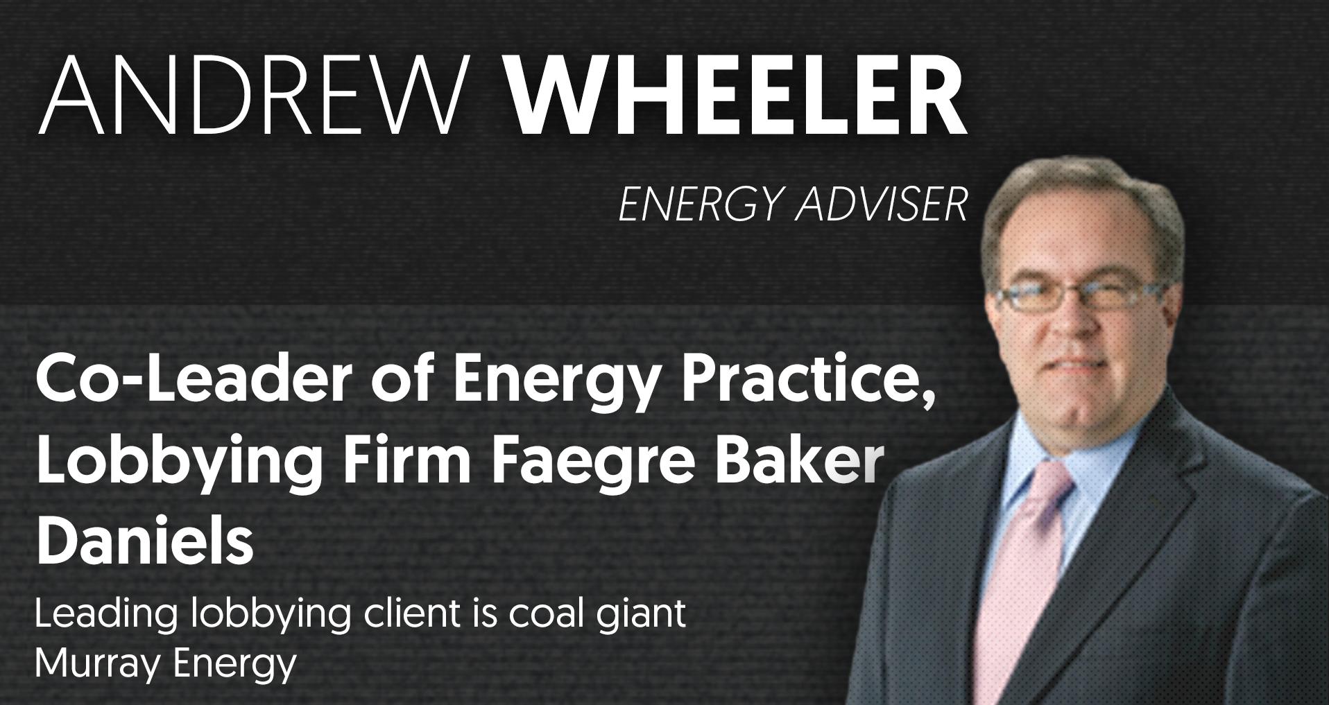 Andrew Wheeler lobbing for coal now EPA head